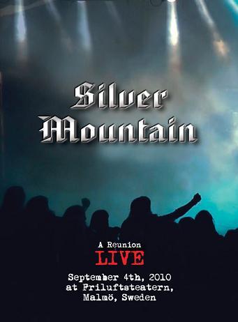 Silver Mountain - A Reunion Live