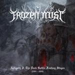 Frozen Mist - Antiquity I: The Dark Gothic Fantasy Stages (2004-2008)