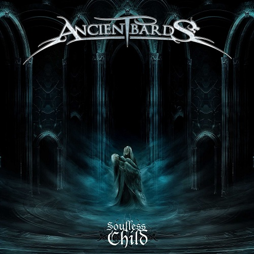 Ancient Bards - Soulless Child