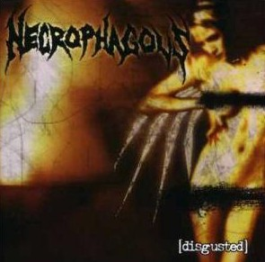 Necrophagous - Disgusted