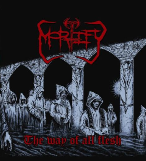 Mortify - The Way of All Flesh