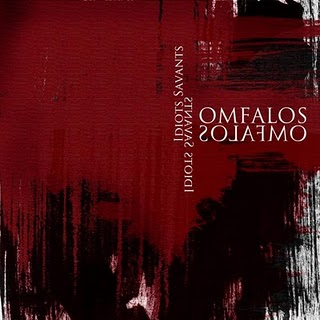Omfalos - Idiots Savants