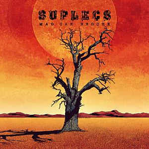 Suplecs - Mad Oak Redoux