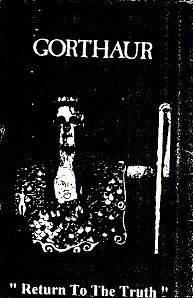 Gorthaur - Return to the Truth
