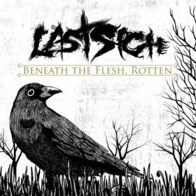Last Sigh - Beneath of the Flesh, Rotten