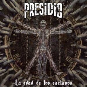 Presidio - La edad de los esclavos