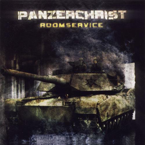 Panzerchrist - Room Service