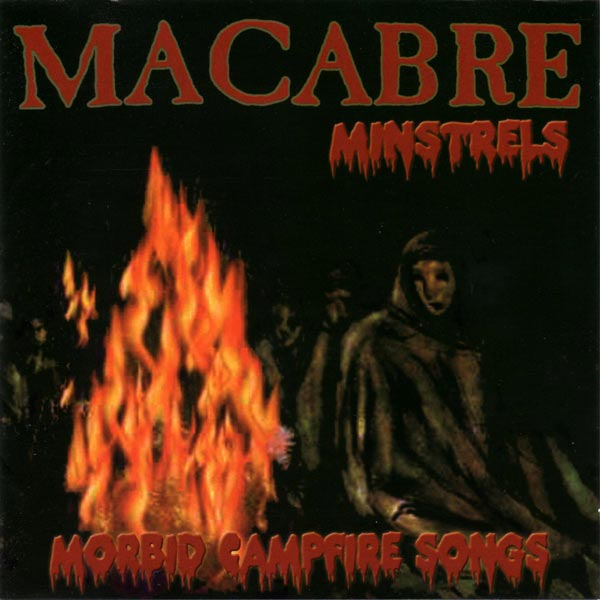 Macabre - Morbid Campfire Songs