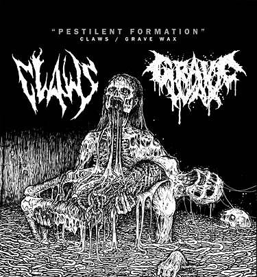 Claws / Grave Wax - Pestilent Formation
