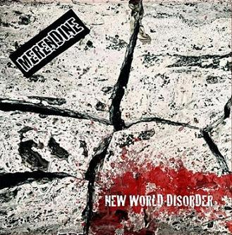 Merendine - New World Disorder