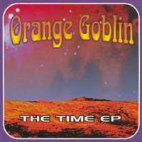 Orange Goblin - The Time
