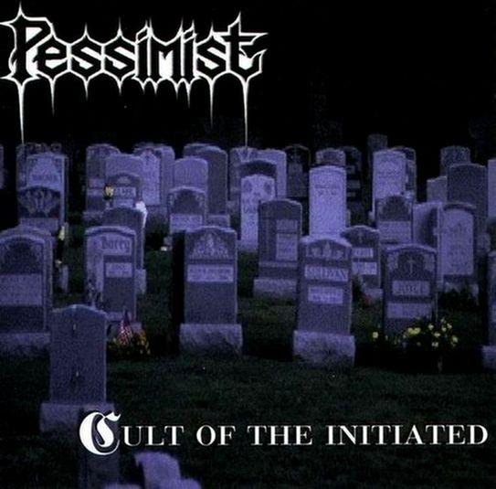 Pessimist - Cult of the Initiated