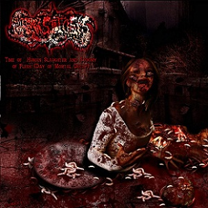 Parasitosis - Time of Human Slaugther and Sodomy of Flesh (Day of Mortal Decay)