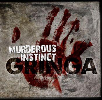 Murderous Instinct - Gringa