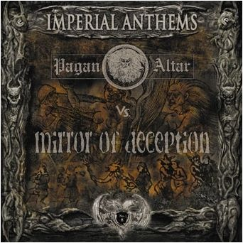 Pagan Altar / Mirror of Deception - Imperial Anthems No. 8