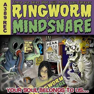 Mindsnare / Ringworm - Your Soul Belongs to Us...