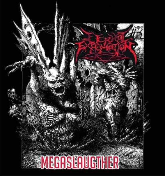 Eternal Exhumation - Megaslaughther