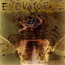 Elevator 22 - Manifest Destiny