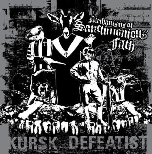 Defeatist - Mechanisms of Sanctimonious Filth