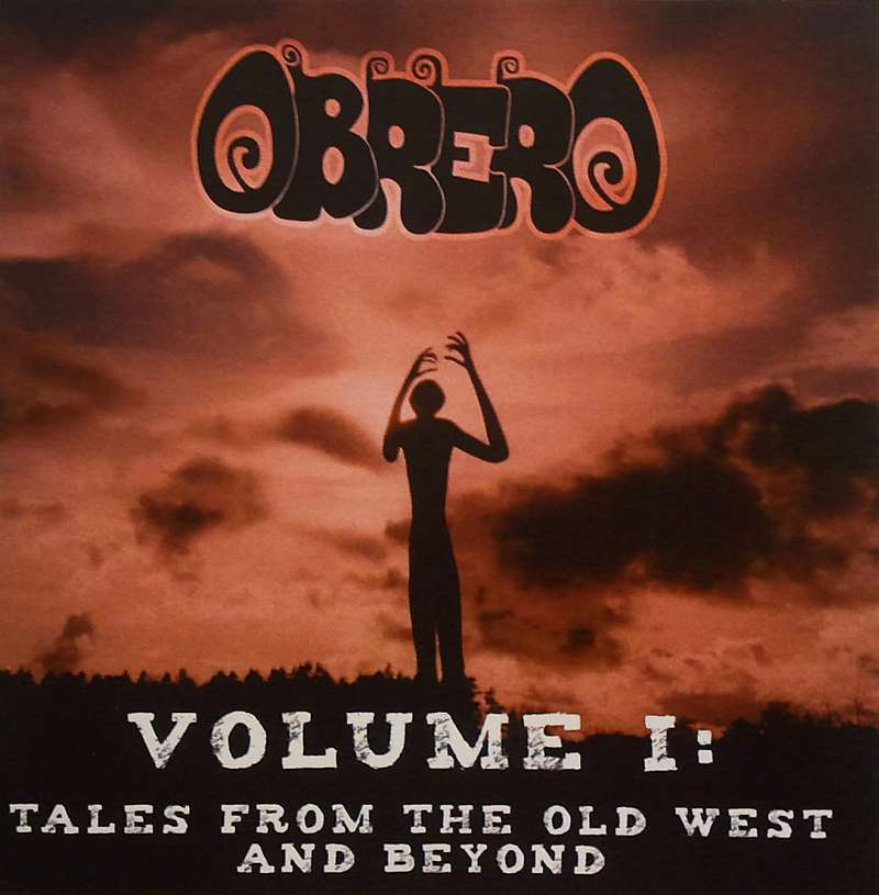 Obrero - Volume I: Tales from the Old West and Beyond