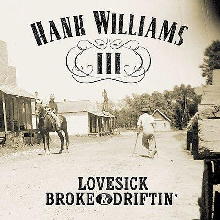 Hank Williams III - Lovesick, Broke & Driftin'