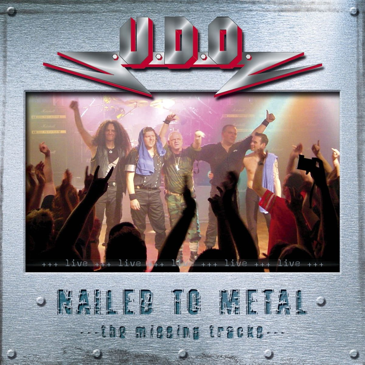 U.D.O. - Nailed to Metal - The Missing Tracks