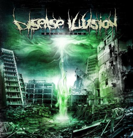 Disease Illusion - Backworld