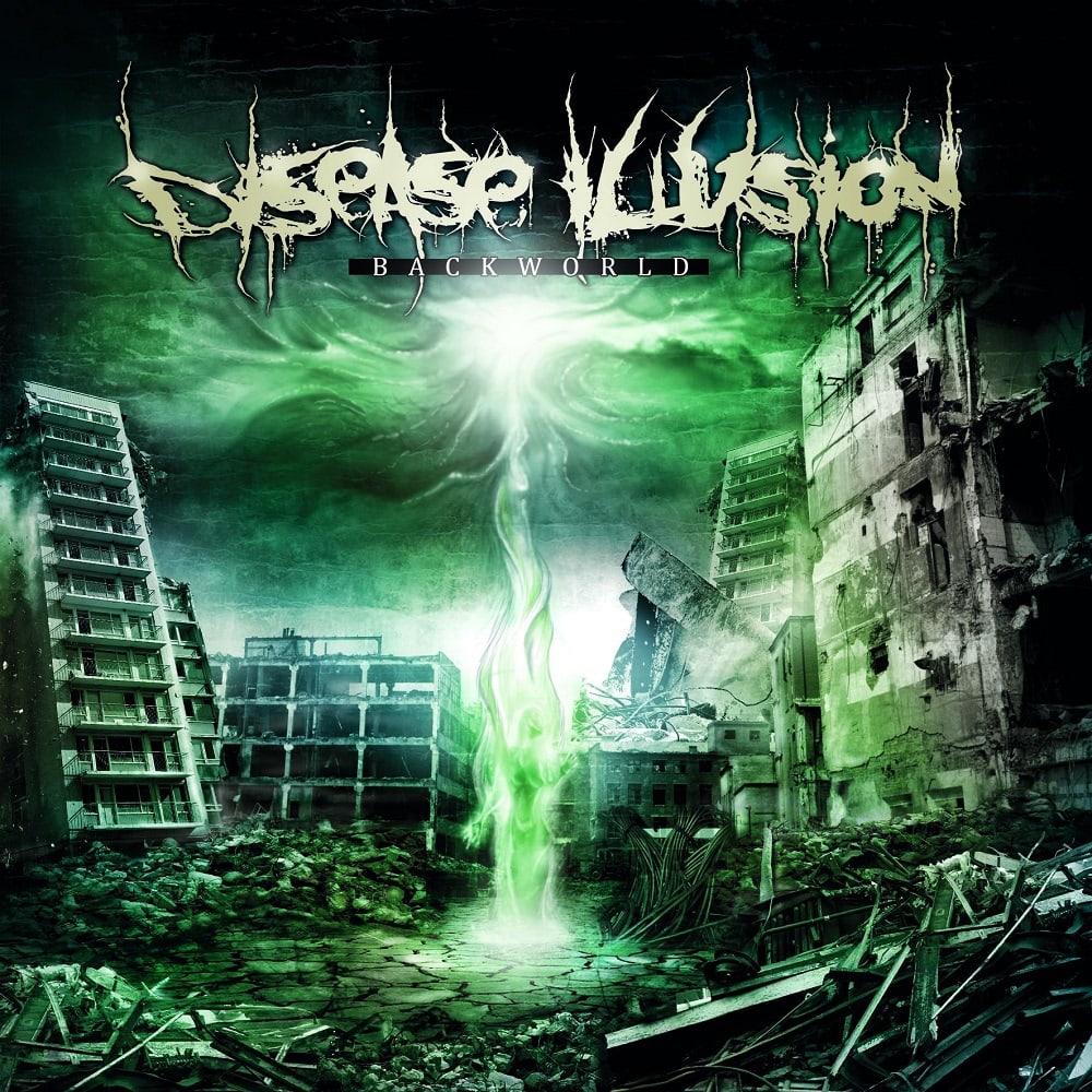 Disease Illusion - Backworld