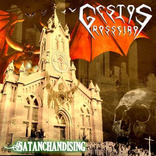 Gestos Grosseiros - Satanchandising