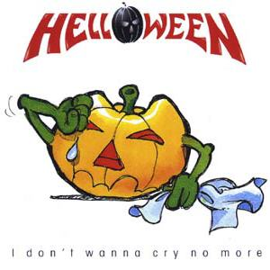 Helloween - I Don't Wanna Cry No More