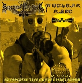 Sadomaso Control / Nuclear Rage - Suffocated Life on the Diesel Storm