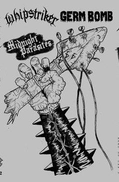 Whipstriker / Germ Bomb - Midnight Parasites