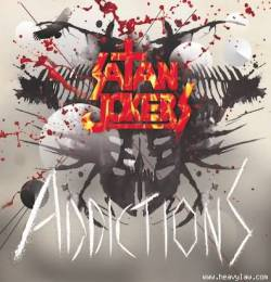 Satan Jokers - Addictions