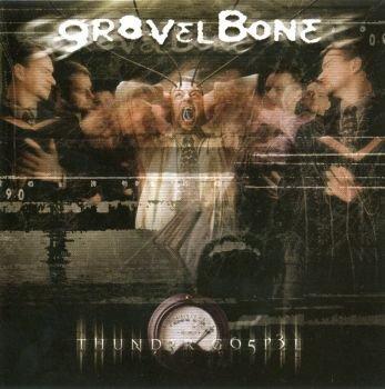 Gravelbone - Thunder Gospel