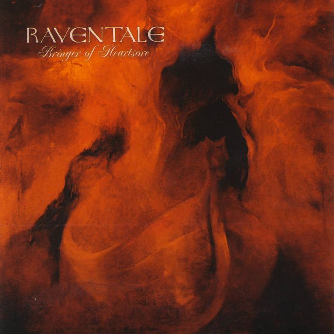Raventale - Bringer of Heartsore