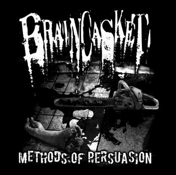 Braincasket - Methods of Persuasion