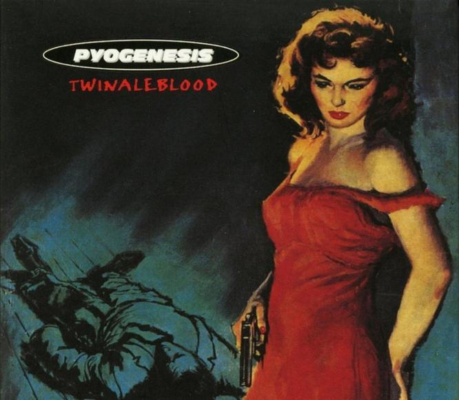 Pyogenesis - Twinaleblood