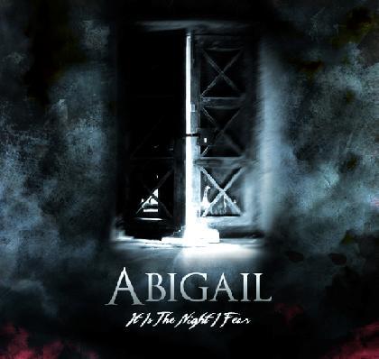 Abigail - It Is the Night I Fear