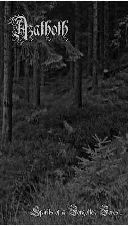Azathoth - Spirits of a Forgotten Forest...