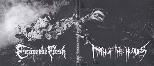 March of the Hordes / Escape the Flesh - March of the Hordes / Escape the Flesh