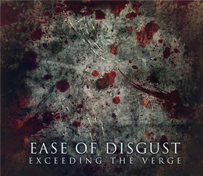 Ease of Disgust - Exceeding the Verge