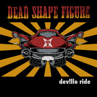 Dead Shape Figure - DeVille Ride