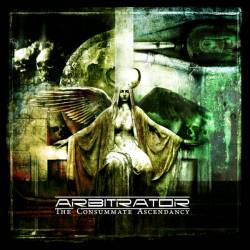 Arbitrator - The Consummate Ascendancy