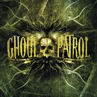 Ghoul Patrol - Ghoul Patrol