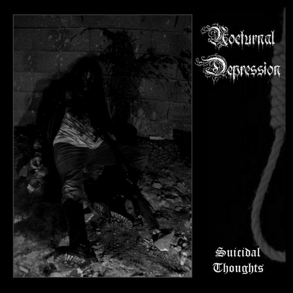 Nocturnal Depression - Suicidal Thoughts MMXI