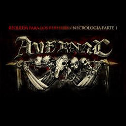 Avernal - Réquiem para los rebeldes / Necrología parte 1