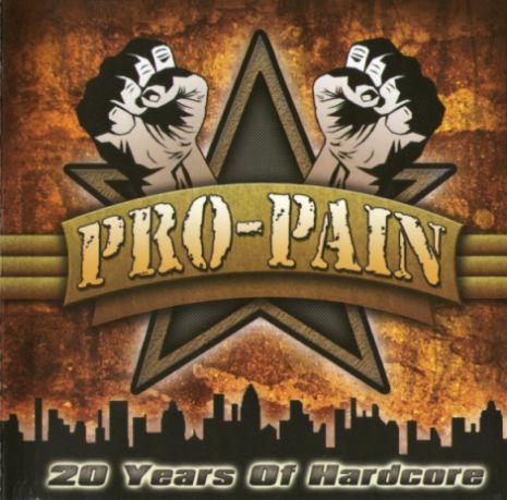 Pro-Pain - 20 Years of Hardcore
