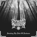 Enthroned Darkness - Invoking the Void of Darkness