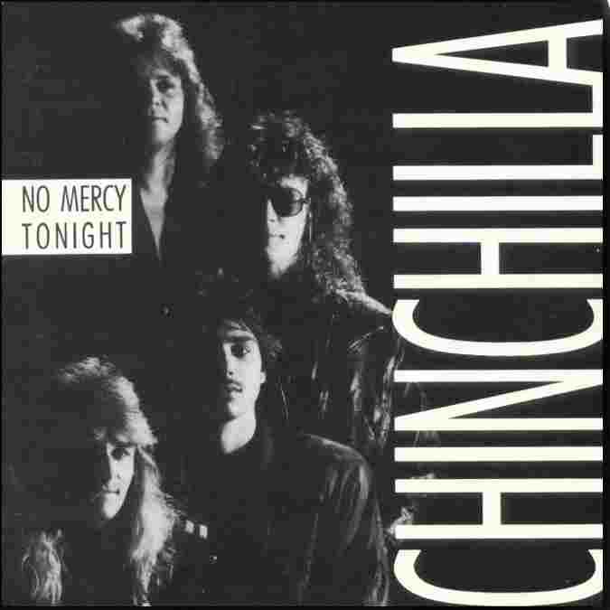 Chinchilla - No Mercy Tonight