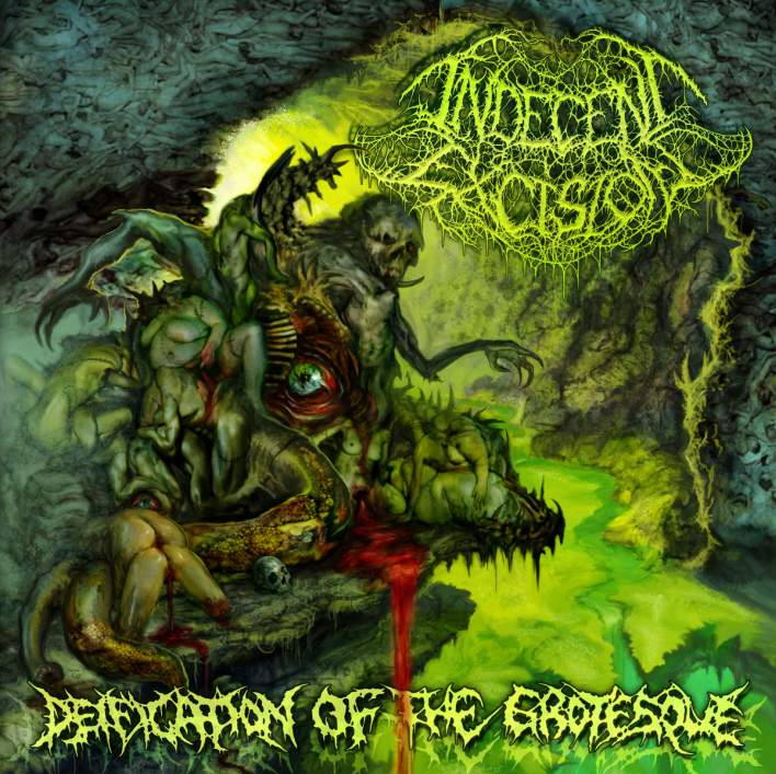 Indecent Excision - Deification of the Grotesque